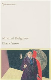 Black Snow | Mikhail Bulgakov |