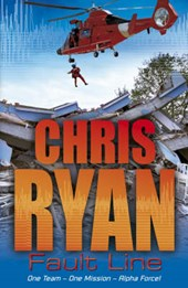 Alpha Force: Fault Line | Chris Ryan |