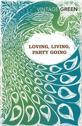 Loving, Living, Party Going | Henry Green |