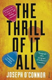 The Thrill of it All | Joseph O'connor |