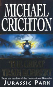 Great Train Robbery | Michael Crichton |