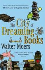 The City of Dreaming Books | Walter Moers & John Brownjohn |