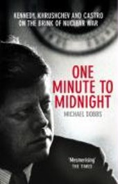One Minute To Midnight | Michael Dobbs |