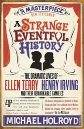 Strange Eventful History