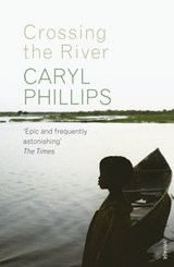 Crossing the River | Caryl Phillips |