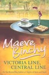 Victoria Line, Central Line | Maeve Binchy |