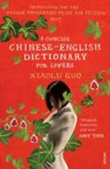 Concise Chinese-English Dictionary for Lovers | Xiaolu Guo |