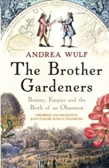 Brother gardeners | Andrea Wulf |