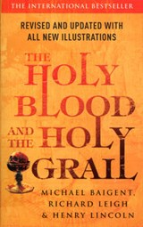 Holy Blood And The Holy Grail | Michael Baigent |