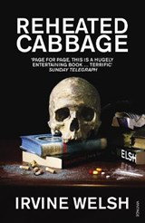 Reheated Cabbage | Irvine Welsh |