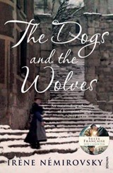 Dogs and the Wolves | Irene Nemirovsky |