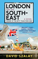 London and the South-East | David Szalay |