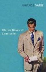 Eleven Kinds of Loneliness | Richard Yates |