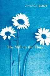 The Mill on the Floss | ELIOT,  George |
