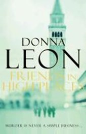 Friends In High Places | Donna Leon |