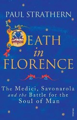 Death in Florence | Paul Strathern |