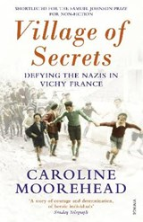 Village of Secrets | Caroline Moorehead |