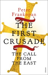 First Crusade | Peter Frankopan |