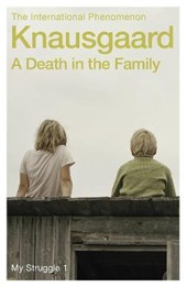 Death in the family | Karl Ove Knausgaard |