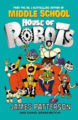 House of Robots | James Patterson |