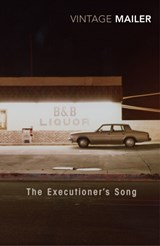 Executioner's Song | Norman Mailer |