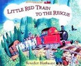Little Red Train: To The Rescue | Benedict Blathwayt |