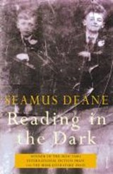Reading in the dark | Seamus Deane |