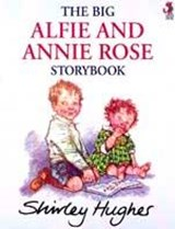 Big Alfie And Annie Rose Storybook | Shirley Hughes |