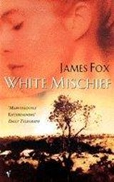 White Mischief | James Fox |