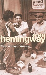 Men without women | Ernest Hemingway |