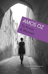To Know a Woman | Amos Oz |