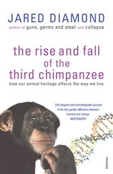 Rise And Fall Of The Third Chimpanzee | Jared Diamond |
