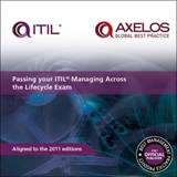 Passing your ITIL managing across the lifecycle exam | Anthony T. Orr; Axelos |