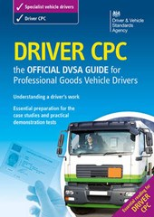 Driver CPC - the official DSA guide for professional goods v