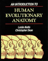 An Introduction to Human Evolutionary Anatomy | Annette Aiello |