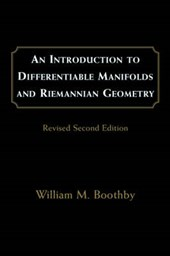 An Introduction to Differentiable Manifolds and Riemannian Geometry | William M. Boothby |