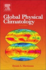 Global Physical Climatology | Dennis Hartmann |