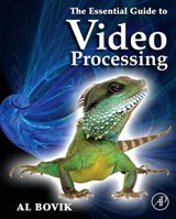 The Essential Guide to Video Processing | Al Bovik |