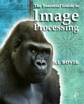 The Essential Guide to Image Processing | Alan C. Bovik |