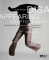 Disappearing Cryptography | Peter Wayner |