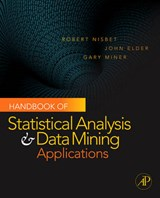 Handbook of Statistical Analysis and Data Mining Applications [With DVD] | Robert Nisbet |