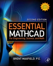 Essential Mathcad for Engineering, Science, and Math ISE [With CDROM]