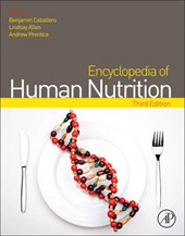 Encyclopedia of Human Nutrition | Benjamin Caballero |