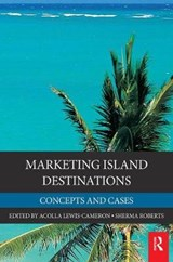 Marketing Island Destinations | Lewis-Cameron, Acolla ; Roberts, Sherma |