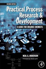 Practical Process Research and Development | Neal G. Anderson |