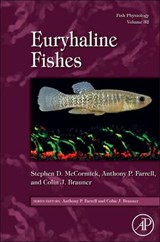 Fish Physiology: Euryhaline Fishes | Stephen D Mccormick |