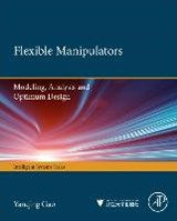 Flexible Manipulators: | Yanqing Gao |