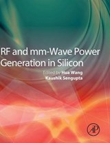 RF and mm-Wave Power Generation in Silicon | WANG,  Hua |