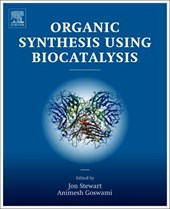 Organic Synthesis Using Biocatalysis
