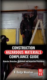 Construction Hazardous Materials Compliance Guide | R. Dodge Woodson |